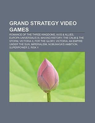 Grand strategy video games als Taschenbuch