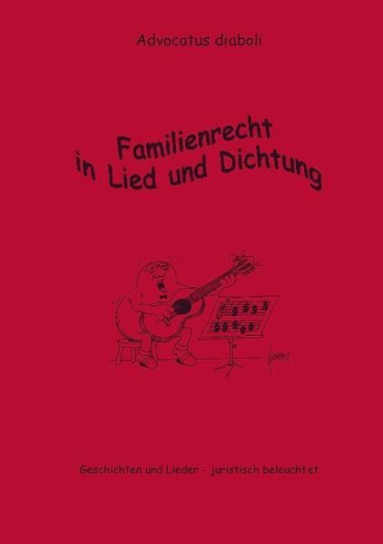Familienrecht in Lied und Dichtung als Buch (kartoniert)