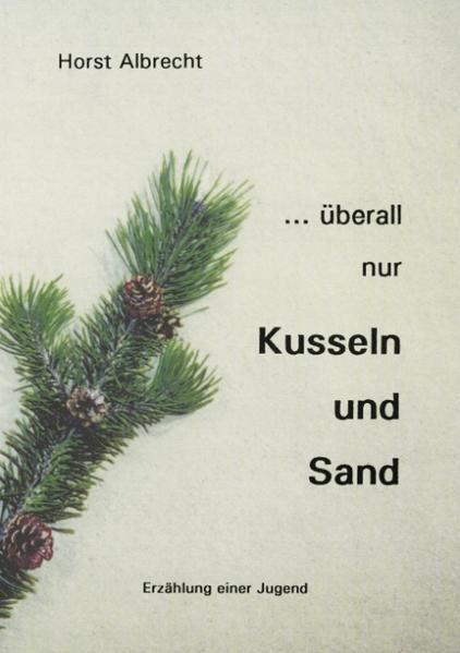 ...überall nur Kusseln und Sand als Buch