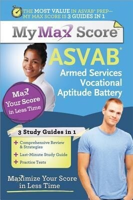 My Max Score Asvab: Armed Services Vocational Aptitude Battery: Maximize Your Score in Less Time als Taschenbuch