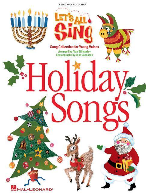 Let's All Sing: Holiday Songs: Song Collection for Young Voices als Taschenbuch