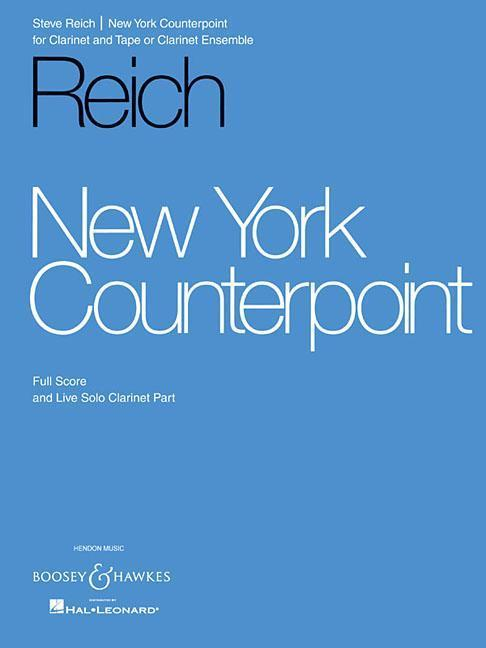 New York Counterpoint: For Clarinet and Tape or Clarinet Ensemble als Taschenbuch