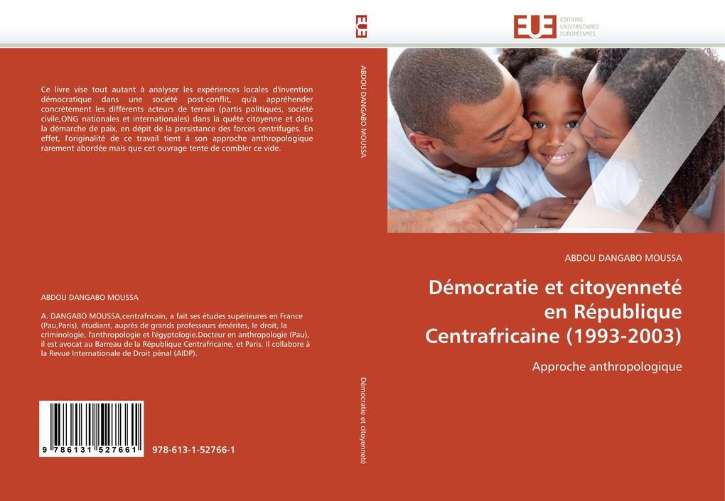 Démocratie Et Citoyenneté En République Centrafricaine (1993-2003) als Taschenbuch