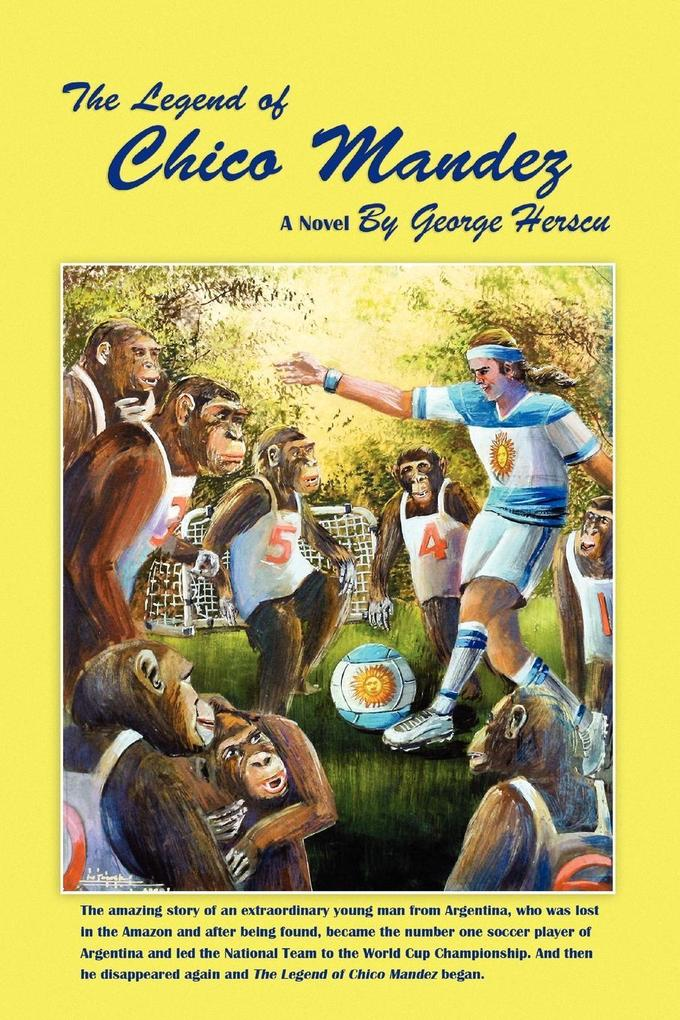 The Legend of Chico Mandez als Taschenbuch