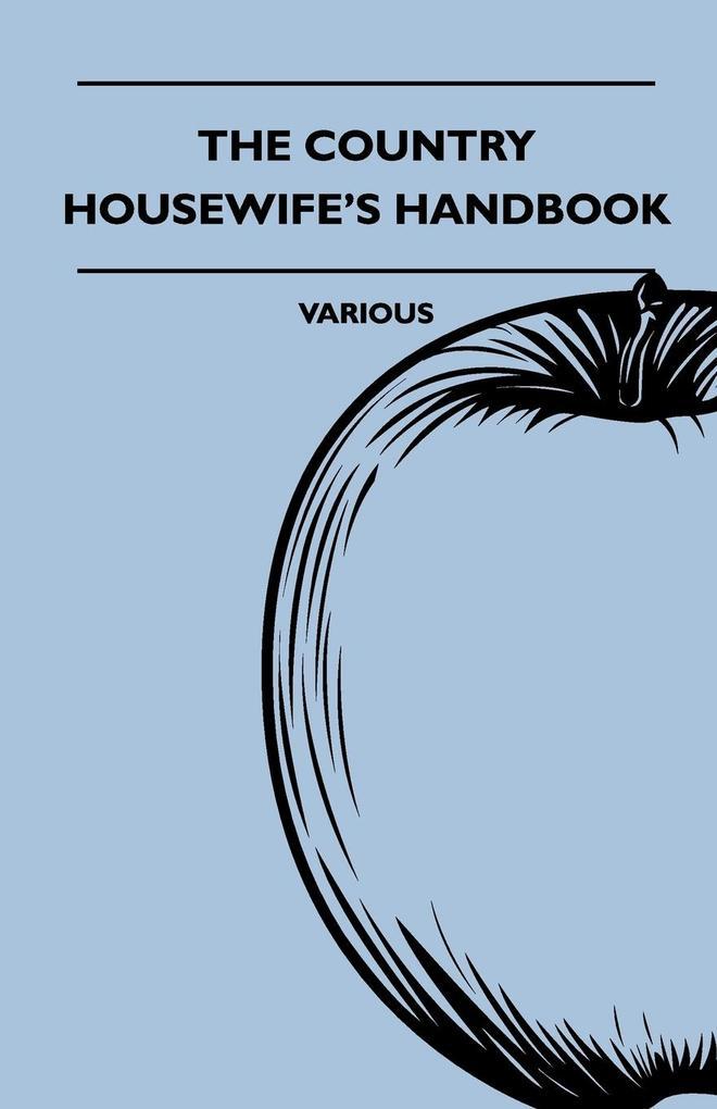 The Country Housewife's Handbook als Taschenbuch