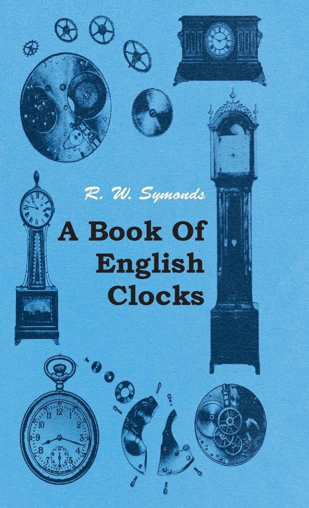 A Book of English Clocks als Buch (gebunden)