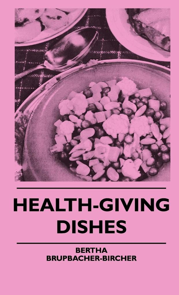 Health-Giving Dishes als Buch (gebunden)