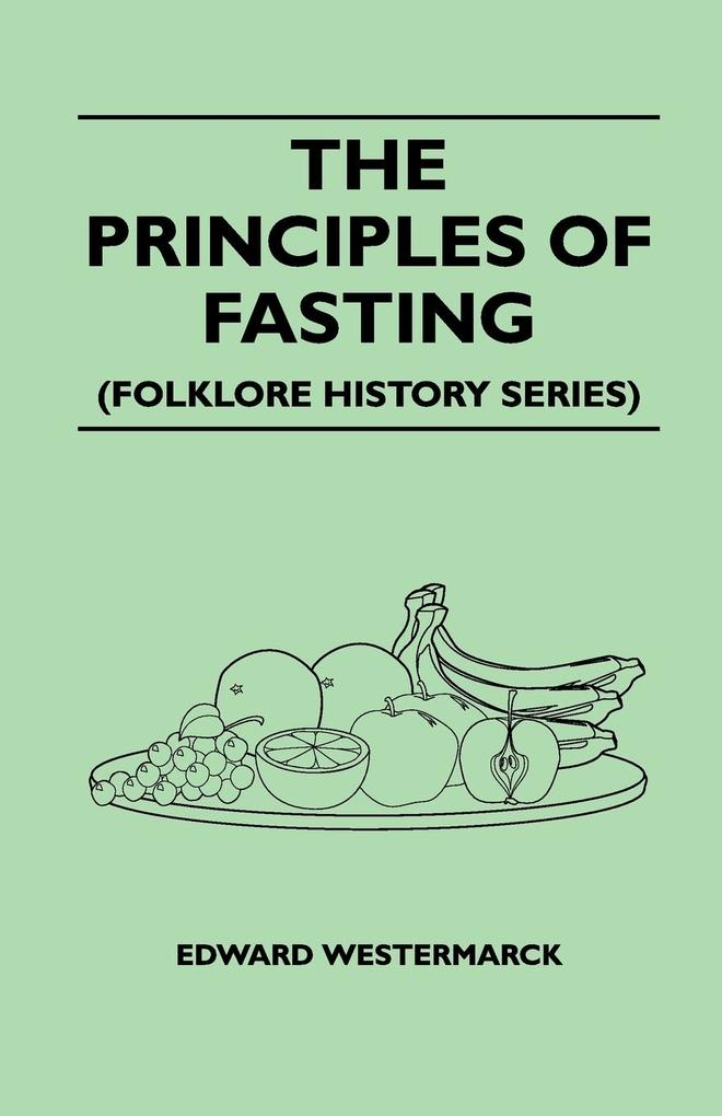 The Principles Of Fasting (Folklore History Series) als Taschenbuch