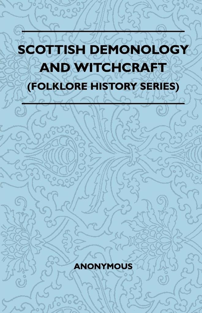Scottish Demonology and Witchcraft (Folklore History Series) als Taschenbuch
