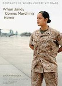 When Janey Comes Marching Home: Portraits of Women Combat Veterans [With CDROM] als Hörbuch CD