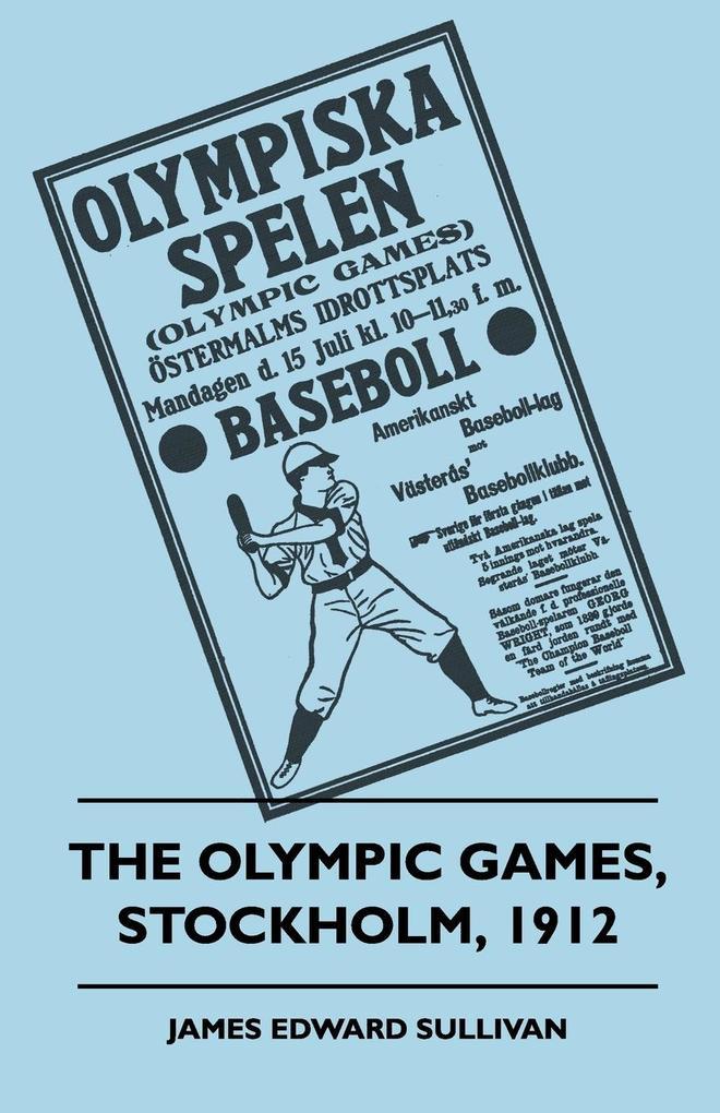 The Olympic Games, Stockholm, 1912 als Taschenbuch