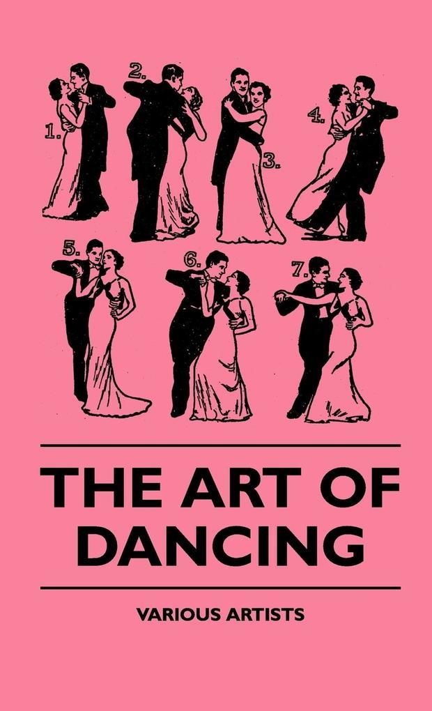 The Art Of Dancing als Buch (gebunden)