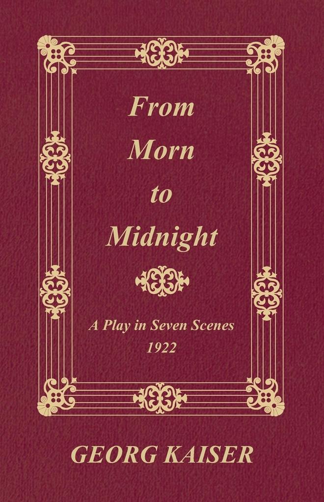 From Morn to Midnight als Taschenbuch