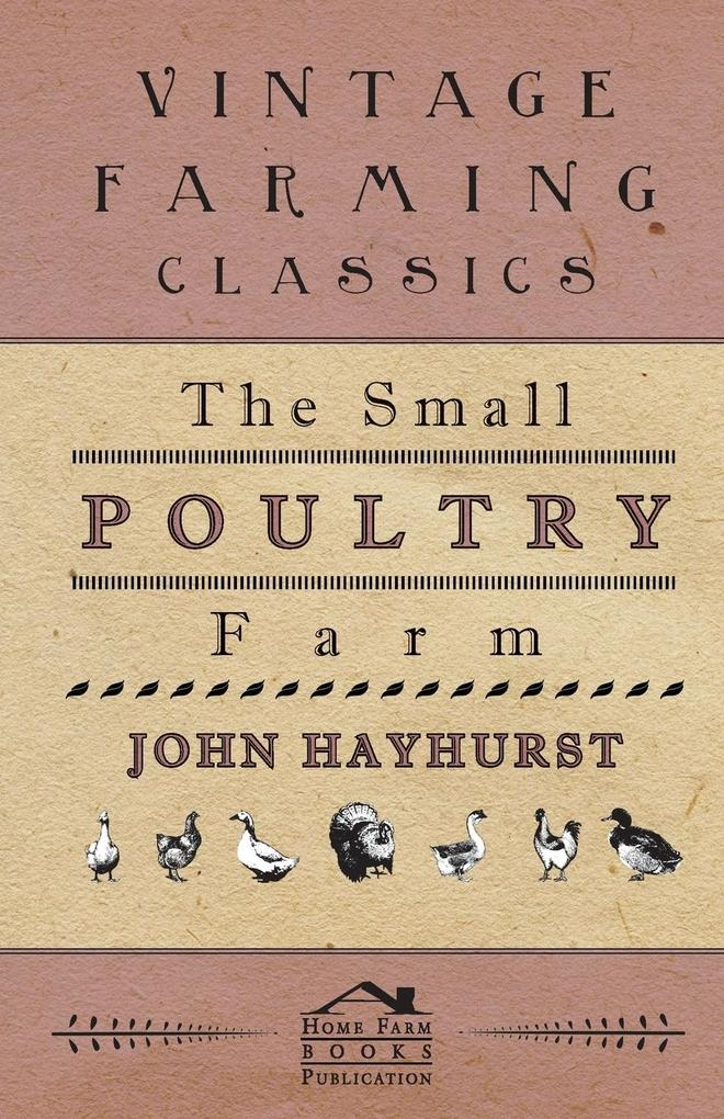 The Small Poultry Farm als Taschenbuch