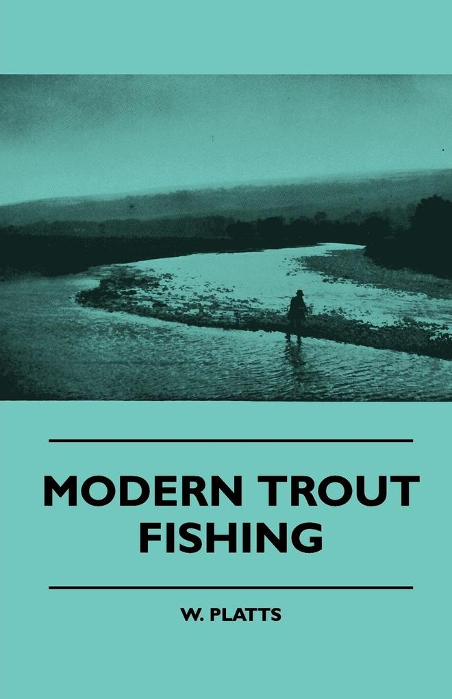 Modern Trout Fishing als Taschenbuch