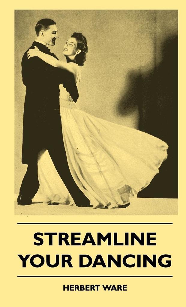 Streamline Your Dancing als Buch (gebunden)