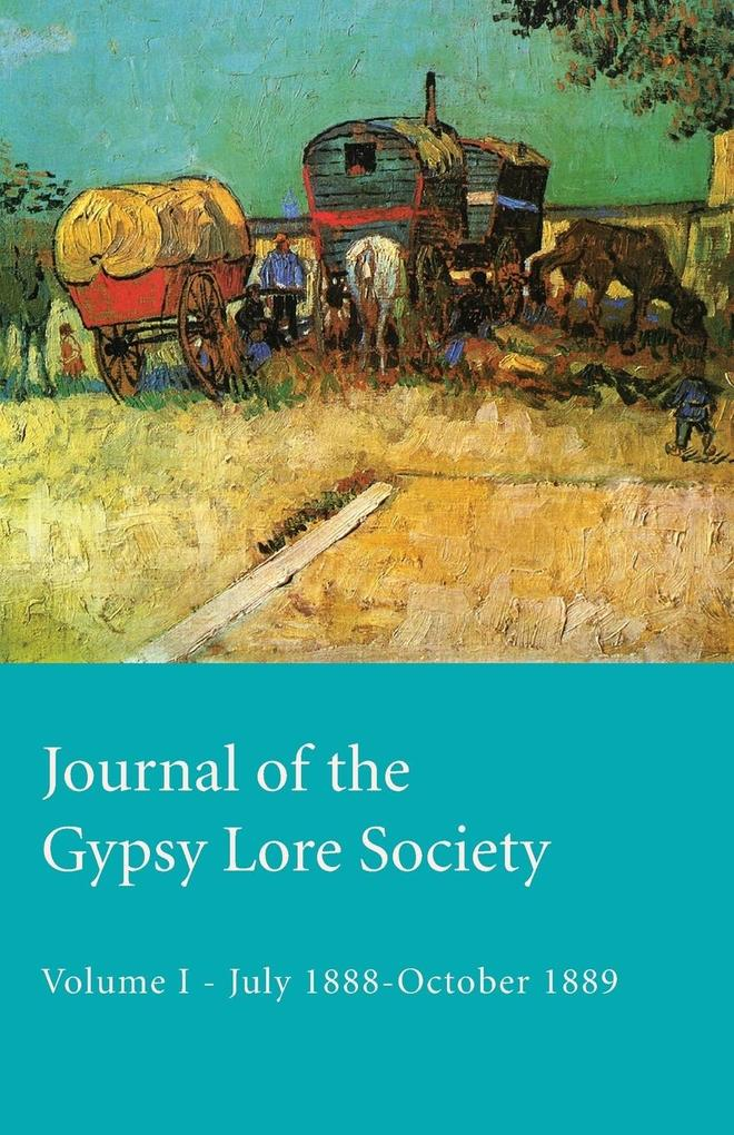 Journal Of The Gypsy Lore Society - Volume I - July 1888-October 1889 als Taschenbuch