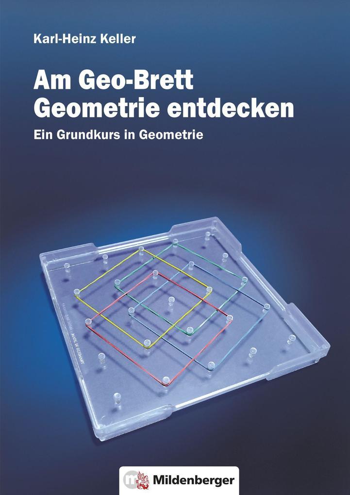 Am Geo-Brett-Geometrie entdecken. Arbeitsheft als Buch (geheftet)