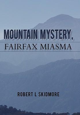 Mountain Mystery, Fairfax Miasma als Buch (gebunden)