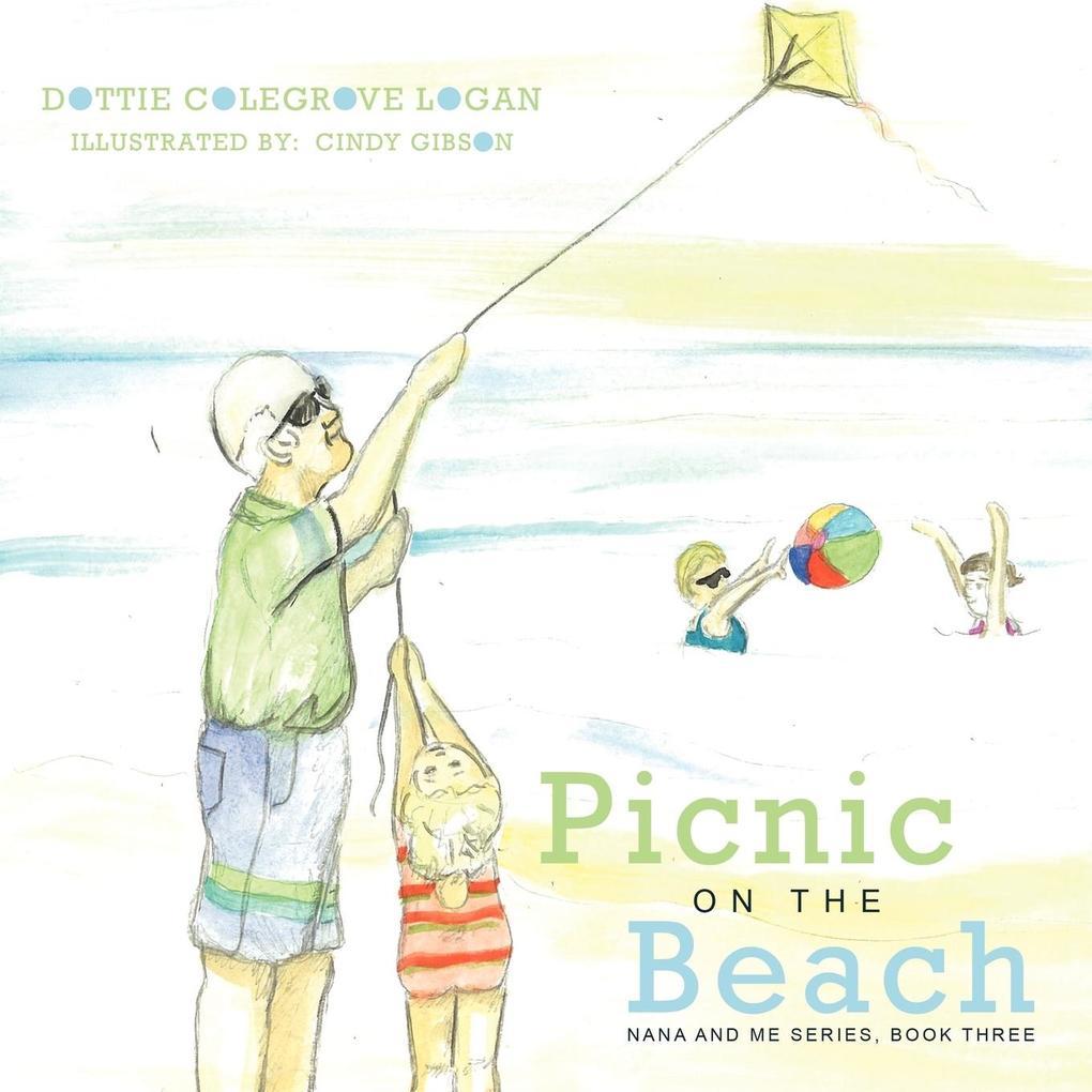Picnic on the Beach: Nana and Me Series, Book Three als Taschenbuch