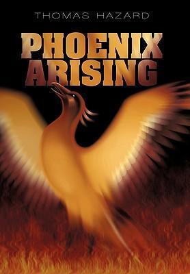 Phoenix Arising als Buch (gebunden)