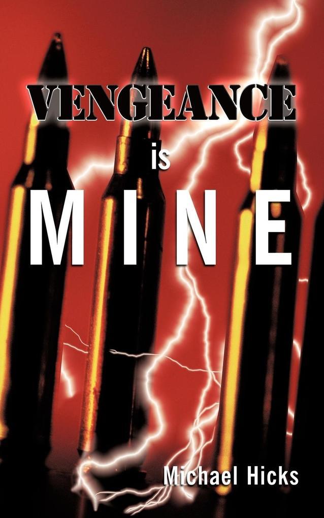 Vengeance Is Mine als Taschenbuch