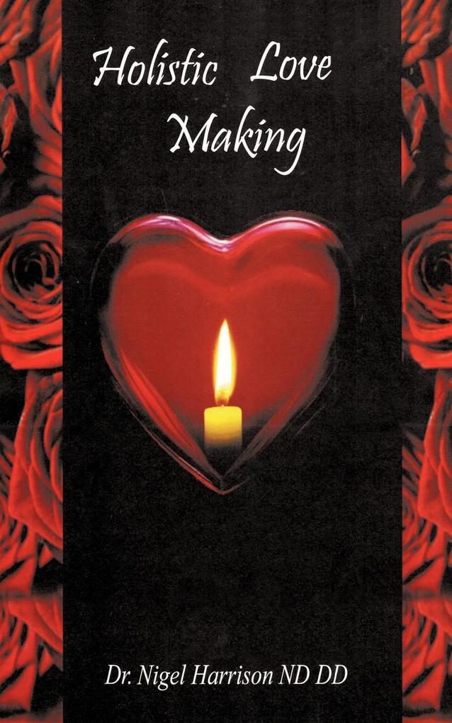 Holistic Love Making als Taschenbuch