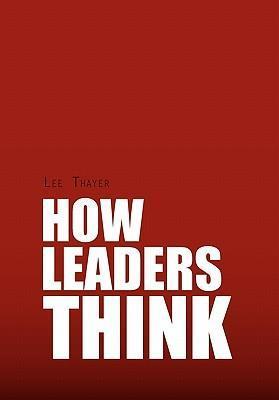 How Leaders Think als Buch (gebunden)