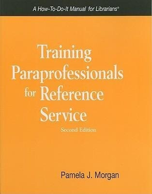Training Paraprofessionals for Reference Service als Taschenbuch