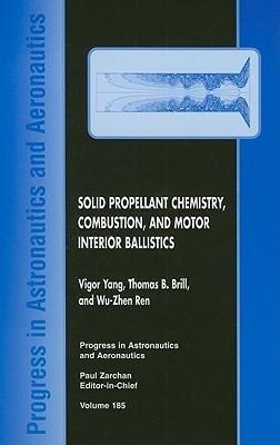 Solid Propellant Chemistry, Combustion, and Motor Interior Ballistics als Buch (gebunden)