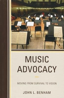 Music Advocacy: Moving from Survival to Vision als Buch (gebunden)