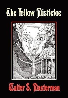 The Yellow Mistletoe als Buch (gebunden)