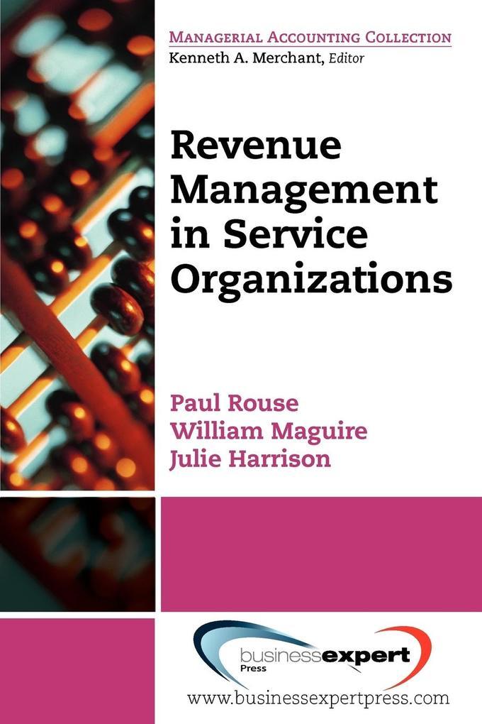 Revenue Management in Service Organizations als Taschenbuch