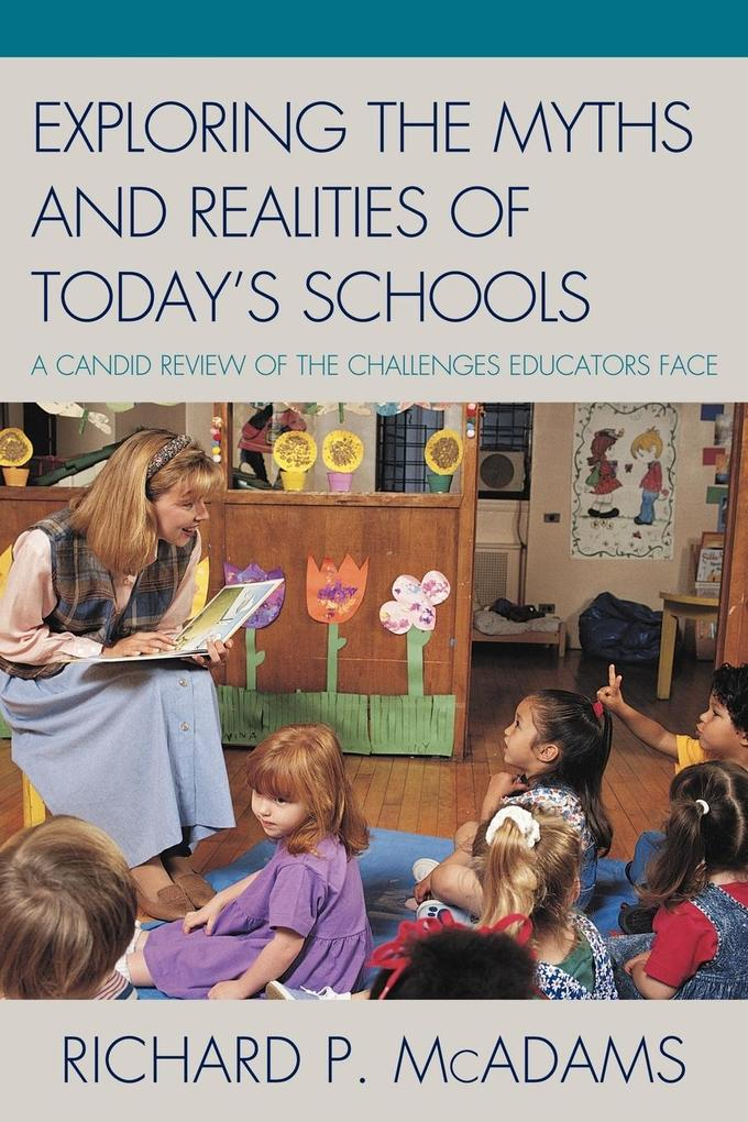 Exploring the Myths and the Realities of Today's Schools als Taschenbuch