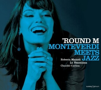 Round M-Monteverdi Meets Jazz als CD