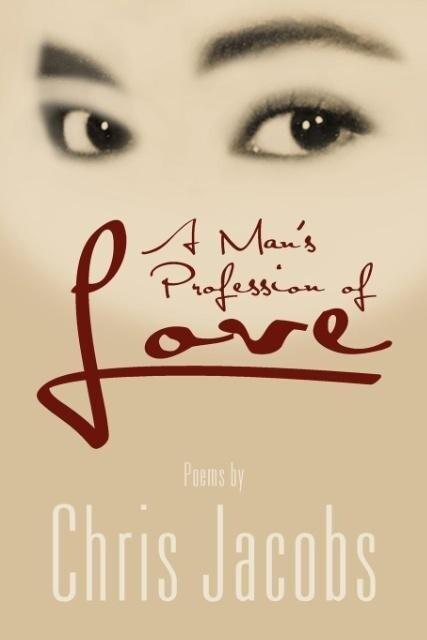 A Man's Profession of Love als Taschenbuch