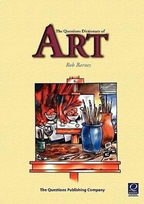 The Questions Dictionary of Art als Taschenbuch