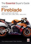 The Essential Buyers Guide Honda Fireblade Cbr900, Cbr900rr, Cbr1000rr. 893cc, 929cc, 954cc, 998cc, 999cc. 1992-2010