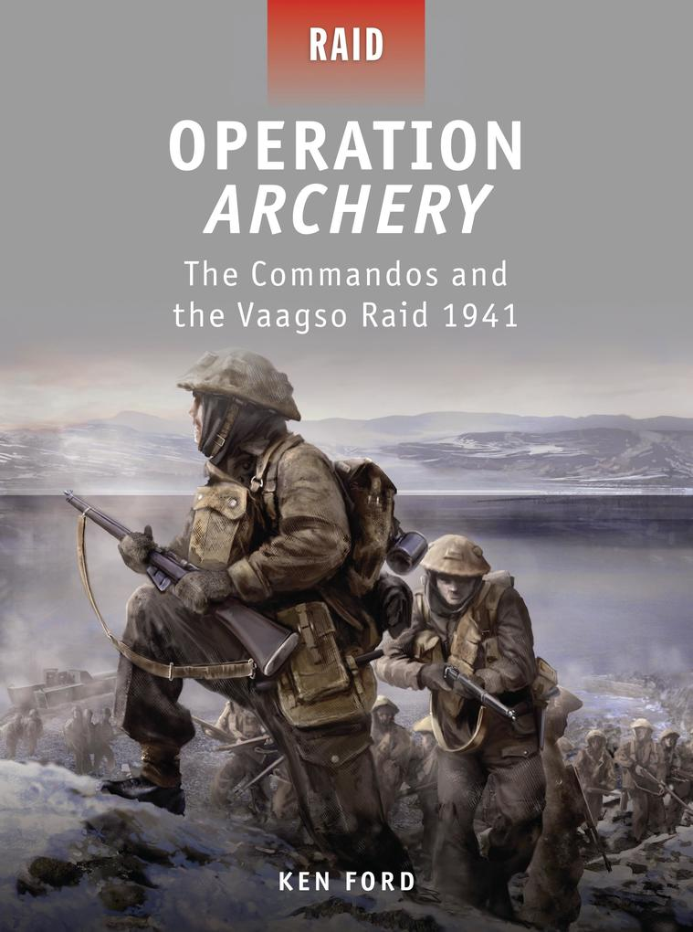 Operation Archery: The Commandos and the Vaagso Raid 1941 als Taschenbuch