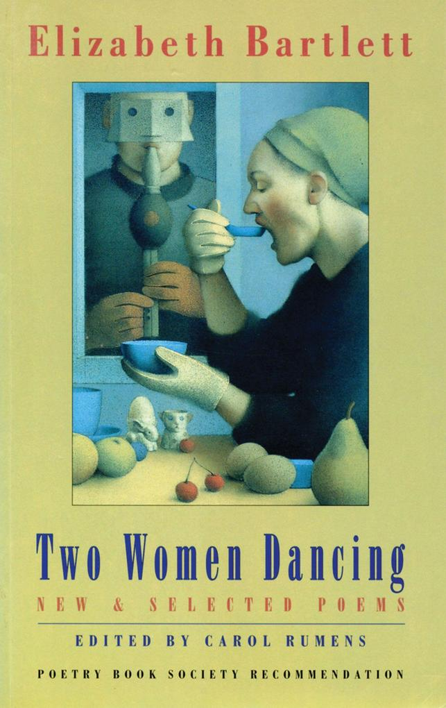 Two Women Dancing: New & Selected Poems als Taschenbuch