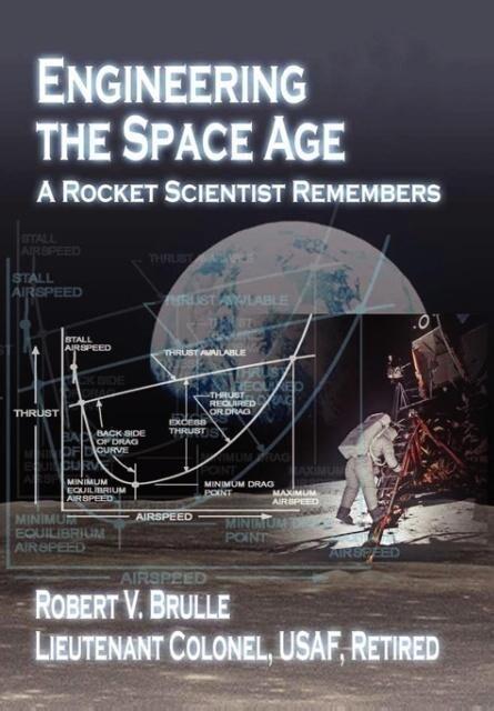 Engineering the Space Age als Taschenbuch