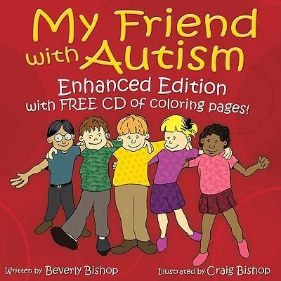 My Friend with Autism [With CDROM] als Taschenbuch