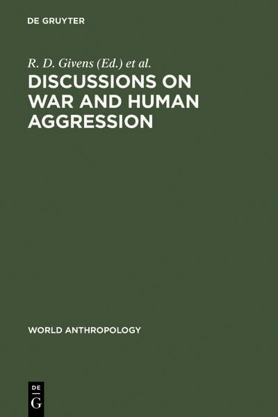 Discussions on War and Human Aggression als Buch (gebunden)