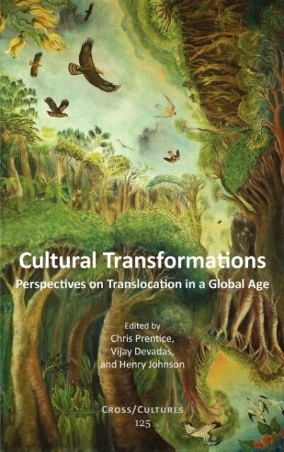 Cultural Transformations: Perspectives on Translocation in a Global Age als Buch (gebunden)