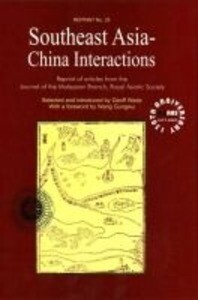 Southeast Asia-China Interactions: Reprint of Articles from the Journal of the Malaysian Branch, Royal Asiatic Society als Taschenbuch
