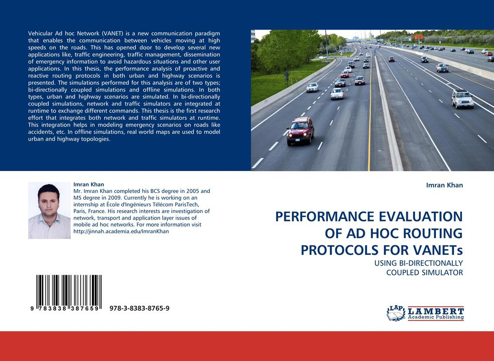 PERFORMANCE EVALUATION OF AD HOC ROUTING PROTOCOLS FOR VANETs als Buch (kartoniert)