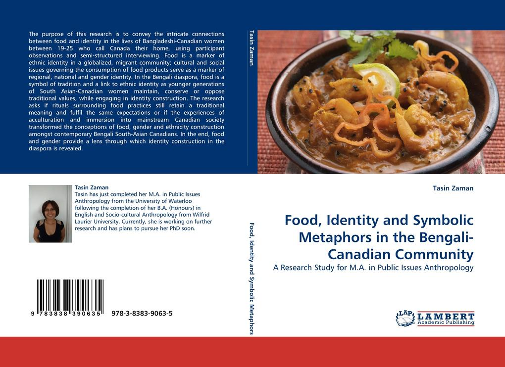 Food, Identity and Symbolic Metaphors in the Bengali-Canadian Community als Buch (gebunden)
