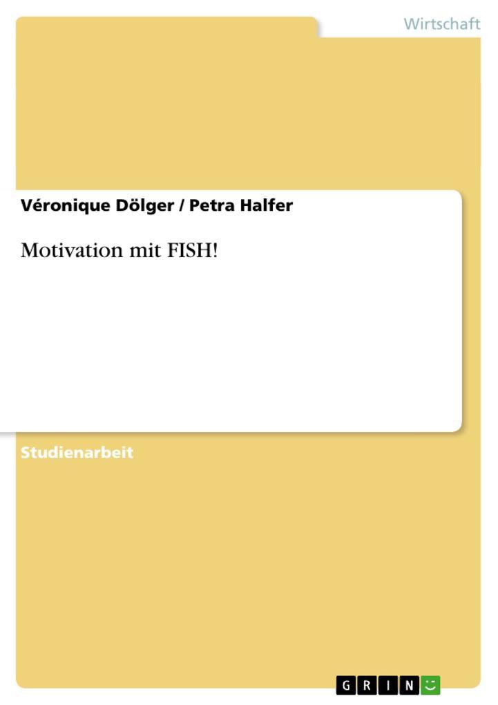 Motivation mit FISH! als Buch (kartoniert)