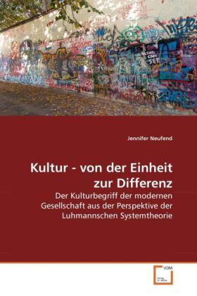 Kultur - von der Einheit zur Differenz als Buch (kartoniert)