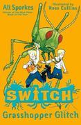 SWITCH:Grasshopper Glitch